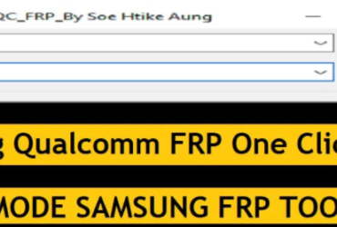 {free download }Samsung Qualcomm FRP Tool One Click